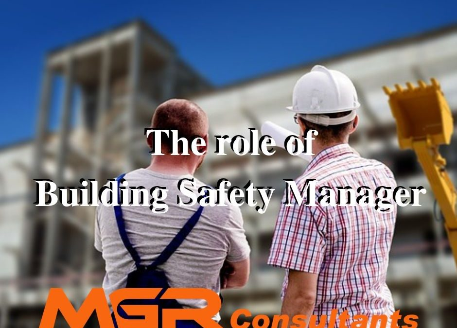 the role of building safety manager