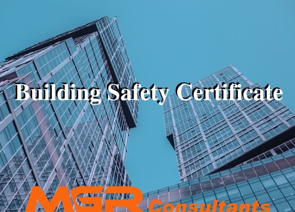 How the proposed Building Safety Certificate impacts building safety